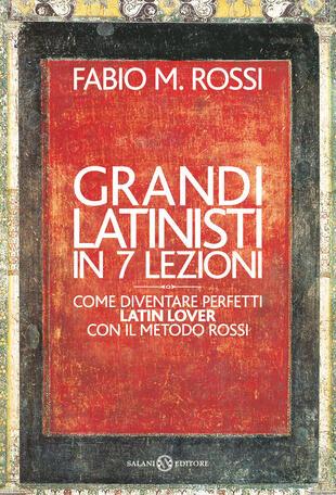 copertina Grandi latinisti in 7 lezioni