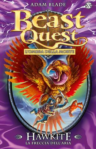 copertina Beast Quest 26. Hawkite La Freccia dell'Aria