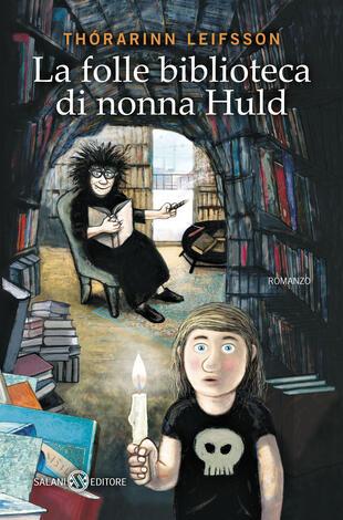 copertina La folle biblioteca di nonna Huld