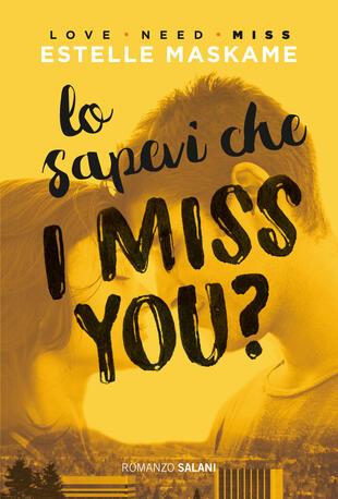 copertina Lo sapevi che I miss you?