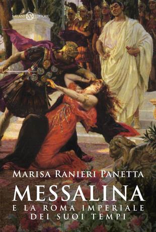 copertina Messalina e la Roma imperiale dei suoi tempi