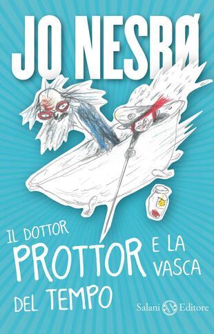 copertina IL DOTTOR PROTTOR E LA VASCA DEL TEMPO