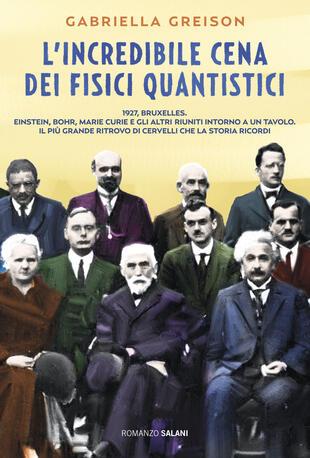 copertina L'incredibile cena dei fisici quantistici