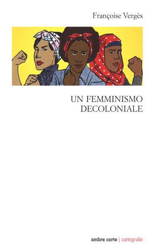 copertina Un femminismo decoloniale