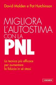 Migliora l'autostima con la PNL