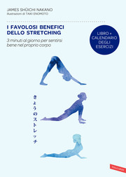 I favolosi benefici dello stretching