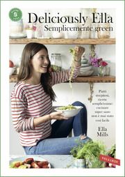 Deliciously Ella - Semplicemente green