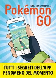 (epub) Guida non ufficiale a Pokémon GO