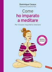 Come ho imparato a meditare