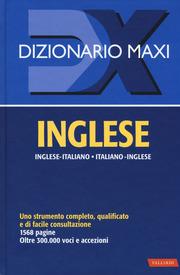 Dizionario Inglese Maxi