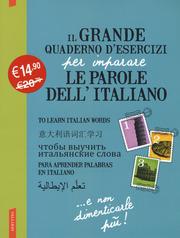 Il Grande quaderno d'esercizi per imparare le parole dell'italiano 1.2.3