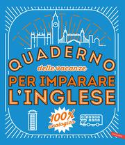 Quaderno delle vacanze per imparare l'inglese