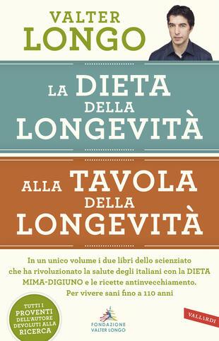 copertina La dieta della longevità, Alla tavola della longevità - edizione omnibus