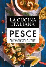 La Cucina Italiana. Pesce