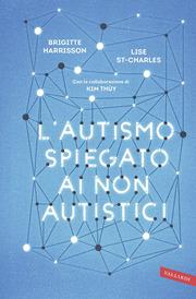 (epub) L'autismo spiegato ai non autistici
