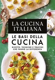 (pdf) La Cucina Italiana. Le basi della cucina