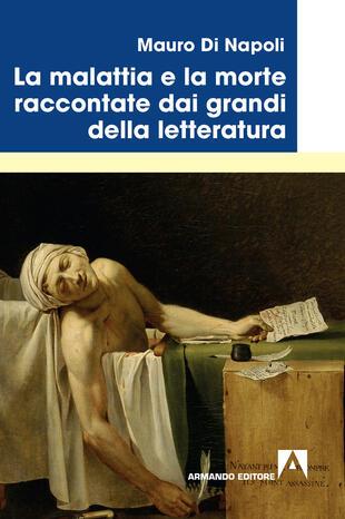 copertina La malattia e la morte raccontate dai grandi della letteratura