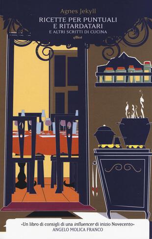 copertina Ricette per puntuali e ritardatari e altri scritti di cucina