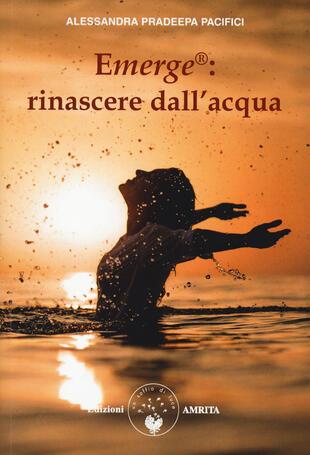 copertina Emerge®: rinascere dall'acqua