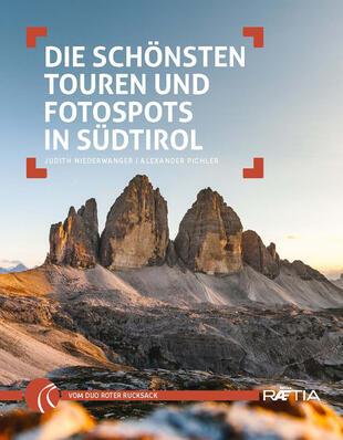 copertina Die schönsten Touren und Fotospots in Südtirol