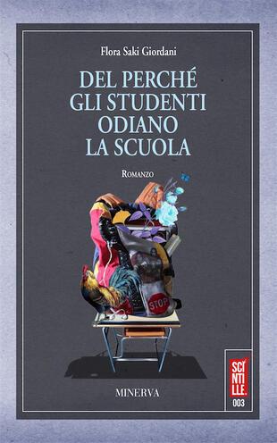 copertina Del perché gli studenti odiano la scuola