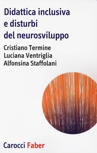 copertina Didattica inclusiva e disturbi del neurosviluppo