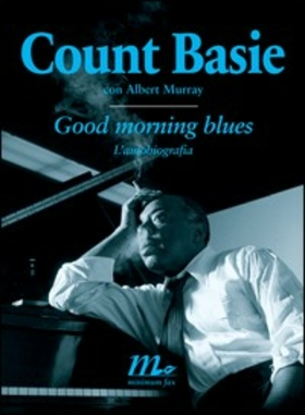 Good morning blues. L'autobiografia