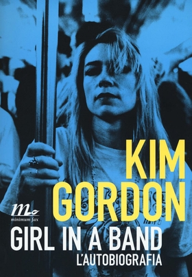 Girl in a band. L'autobiografia