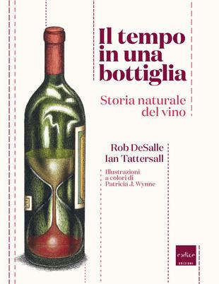 copertina Il tempo in una bottiglia. Storia naturale del vino