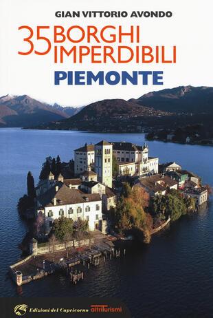 copertina 35 borghi imperdibili. Piemonte