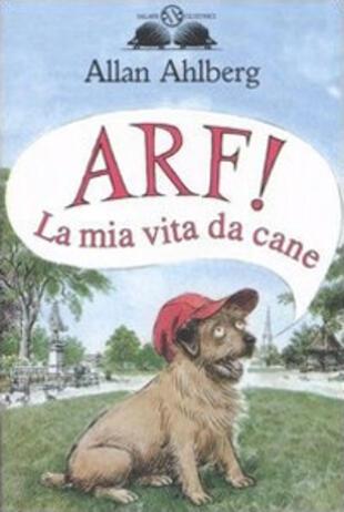 copertina Arf! La mia vita da cane