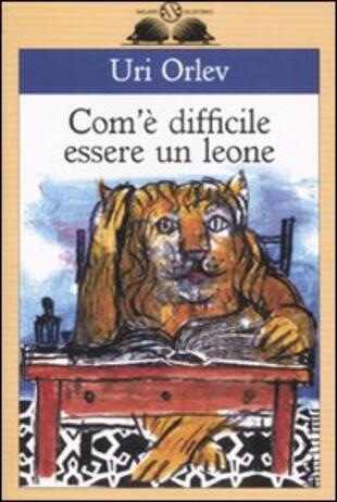 copertina Com'è difficile essere un leone