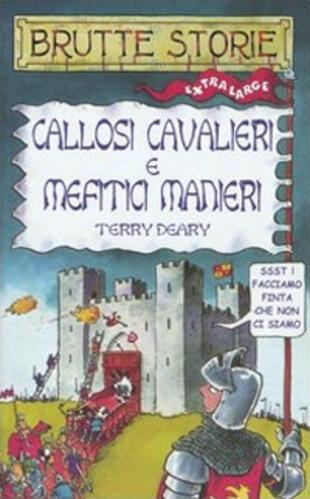 copertina Callosi cavalieri e mefitici manieri