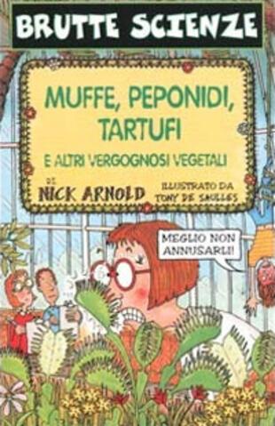 copertina Muffe, peponidi, tartufi e altri vergognosi vegetali