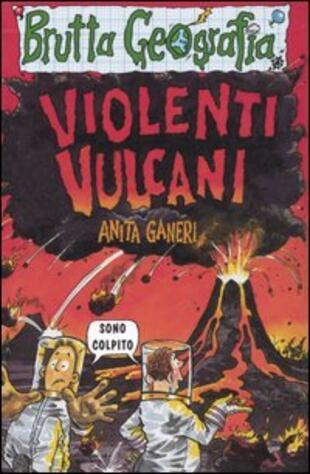 copertina Violenti vulcani