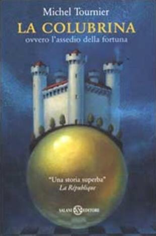 copertina La colubrina ovvero l'assedio della fortuna