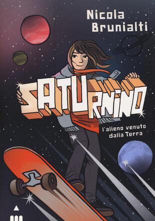 copertina Saturnino, l'alieno venuto dalla Terra