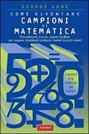 Come diventare campioni di matematica