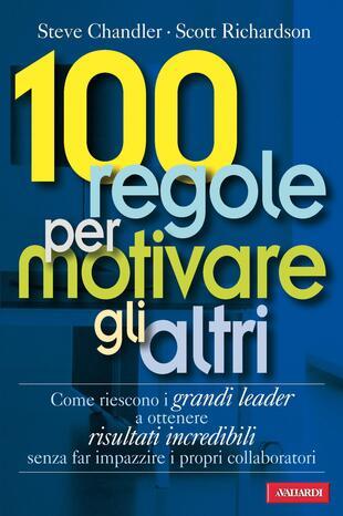 copertina 100 regole per motivare gli altri