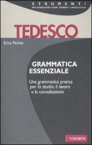 Tedesco. Grammatica essenziale