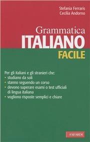 Italiano facile. Grammatica