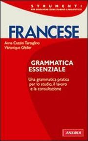 Francese. Grammatica Essenziale