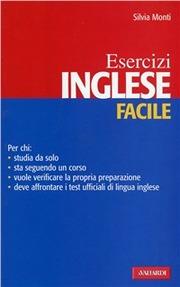 Inglese facile. Esercizi