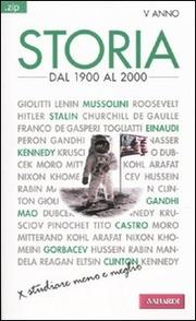 Storia. Dal 1900 al 2000