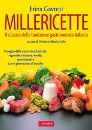 Millericette. Il classico della tradizione gastronomica italiana