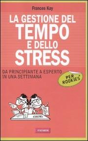 Gestione del tempo e dello stress