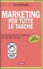 Marketing per tutte le tasche