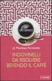 Indovinelli da risolvere bevendo il caffè