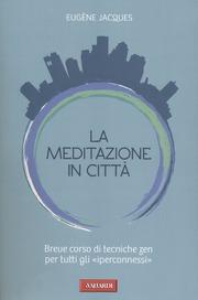 La meditazione in città