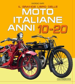 copertina Il grande libro delle moto italiane anni 10-20